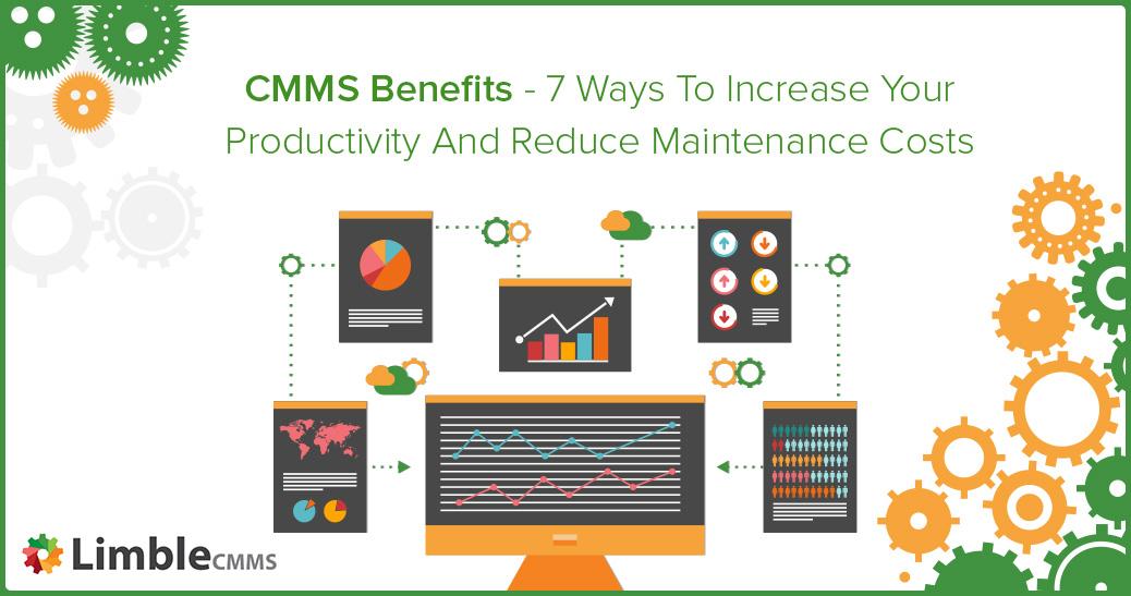 CMMS benefits