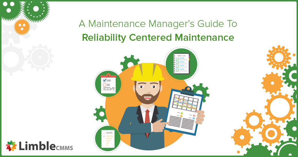 Reliability centered maintenance (RCM)