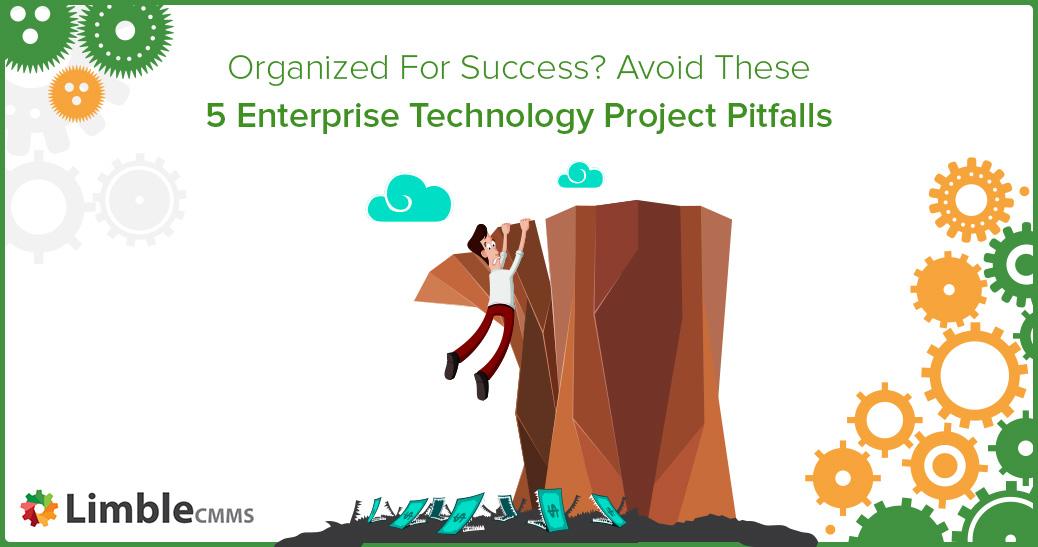 Enterprise technology project pitfalls