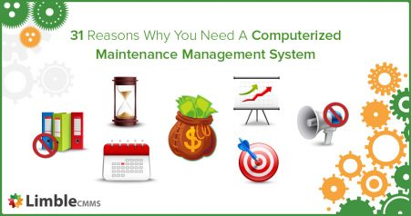 Reasons to use Computerized maintenance management system