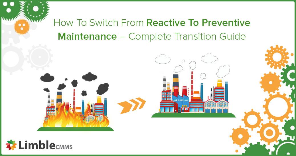 Reactive maintenance to preventive maintenance