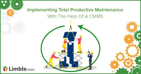 Implementing total productive maintenance (TPM) with CMMS