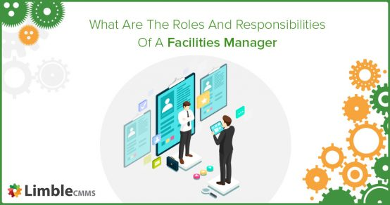 Facilities manager roles and responsibilities