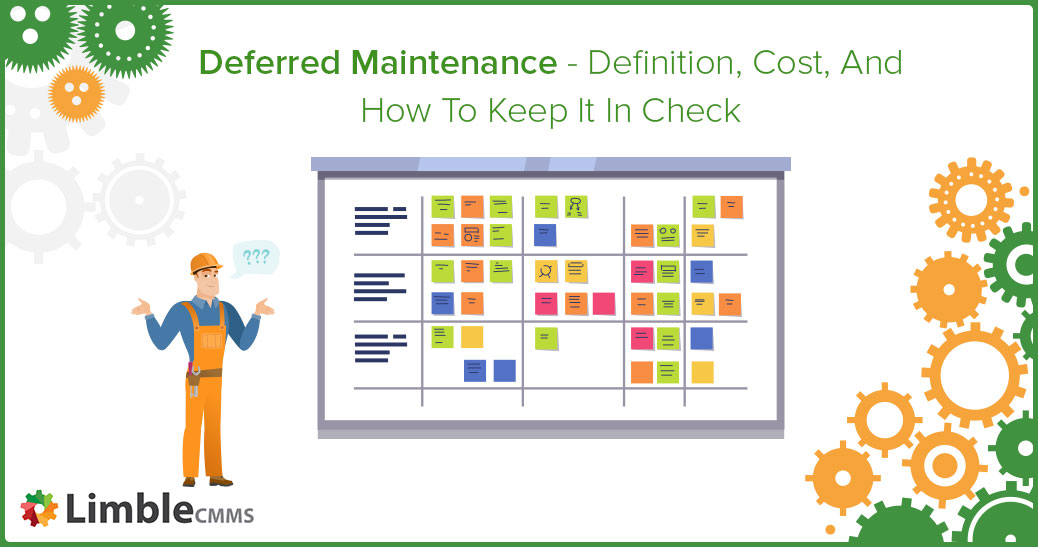 Deferred maintenance definition