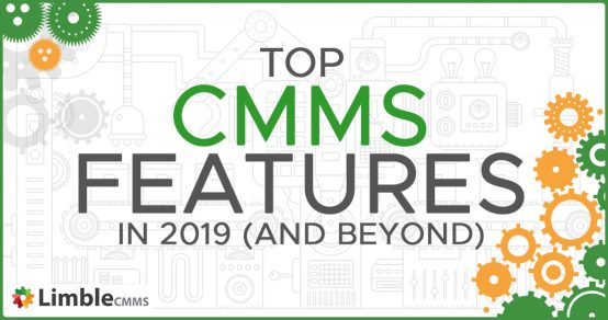 top CMMS features