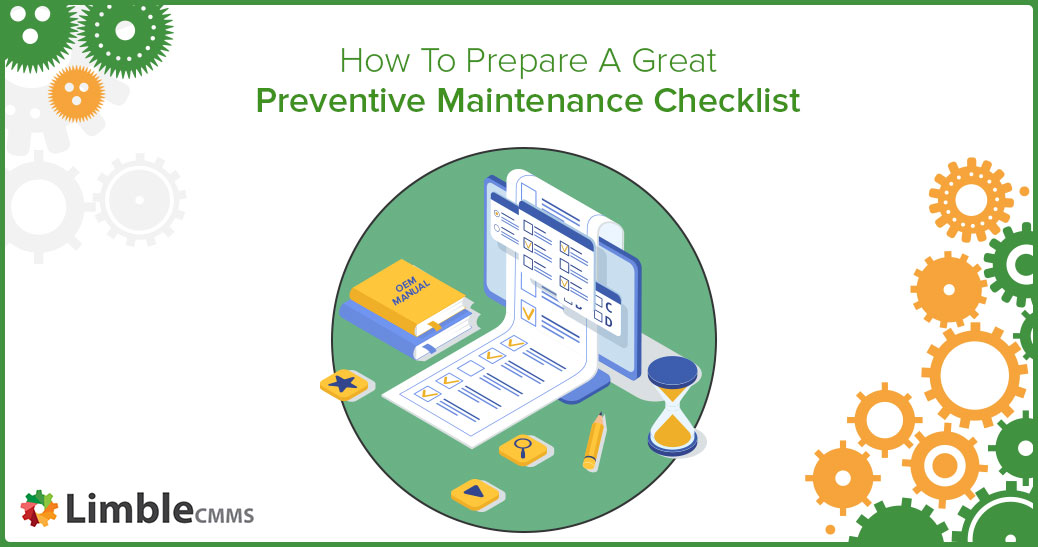 Building preventive maintenance checklists