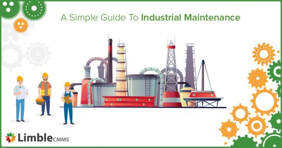 what is industrial maintenance