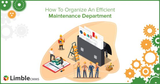 how to organize a maintenance department