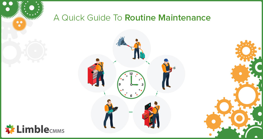 what is routine maintenance