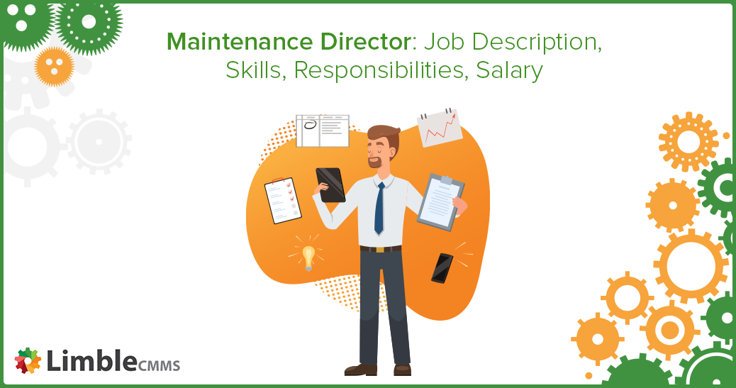 Maintenance Director Job Description, Skills, Responsibilities, Salary